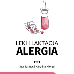 galeria leki i laktacja alergia